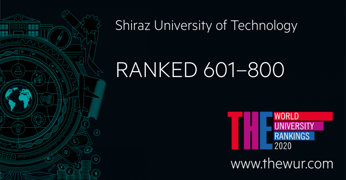 Shiraz University of Technology could obtain the rank of 601-800